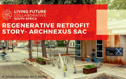 Regenerative Retrofit Story: ArchNexus SAC